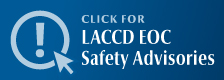LACCD EOC Safety Advisories